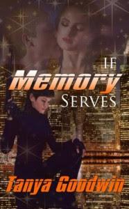 If Memory Serves  - Tanya Goodwin