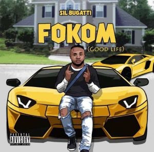 Download Music Mp3:- SiL Bugatti – Fokom