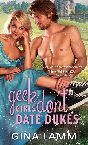 Geek Girls Don't Date Dukes by Gina Lamm