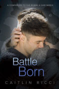 Title: Battle Born, Author: Caitlin Ricci