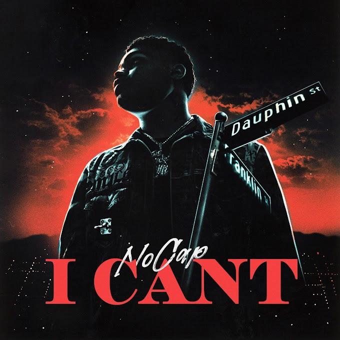 NoCap - I Can't (Explicit) - Single [iTunes Plus AAC M4A]