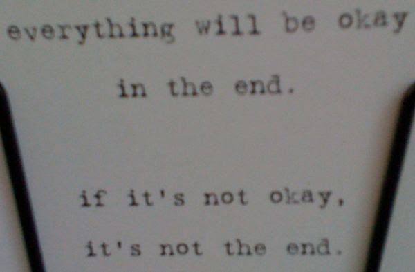 Yoddler Everything Will Be Okay In The End If Its Not Okay Its