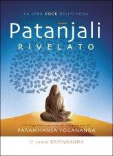 Patanjali Rivelato. La vera Voce dello Yoga - Libro