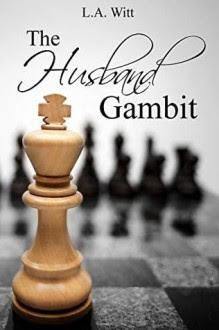 The Husband Gambit - L.A. Witt