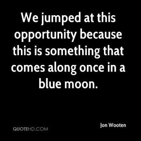 Blue Moon Quotes Page 1 Quotehd