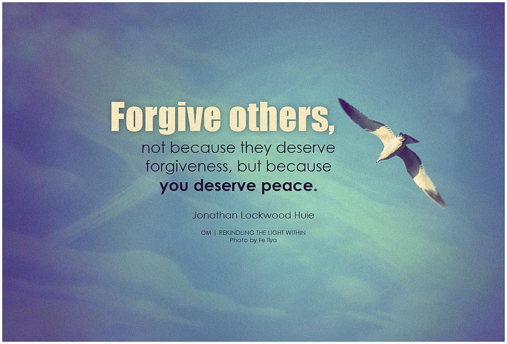 Forgiveness It Has Nothing To Do With The Other Person Joel Brass