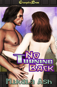 No Turning Back by Mikala  Ash