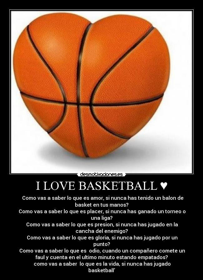 I Love Basketball Desmotivaciones
