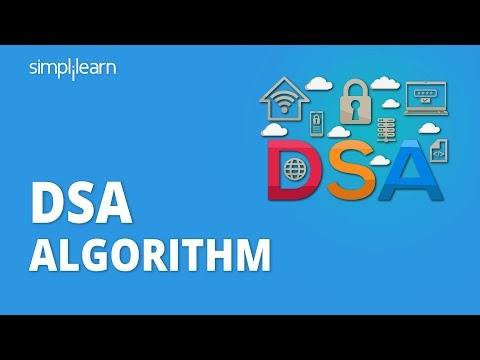 DSA Algorithm | DSA Algorithm Explained | Digital Signature Algorithm | Simplilearn