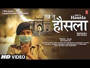 Rakh Tu Hausla Lyrics – Swarit Nigam