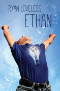 Title: Ethan, Author: Ryan Loveless