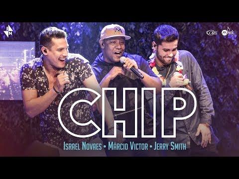 Israel Novaes - Chip (Part. Jerry Smith e Márcio Vitor)