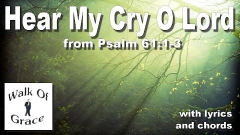 Hear My Cry Oh Lord Attend Unto My Prayer Lyrics
