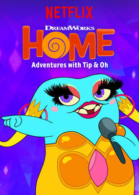 Home: Adventures with Tip & Oh - Season 3