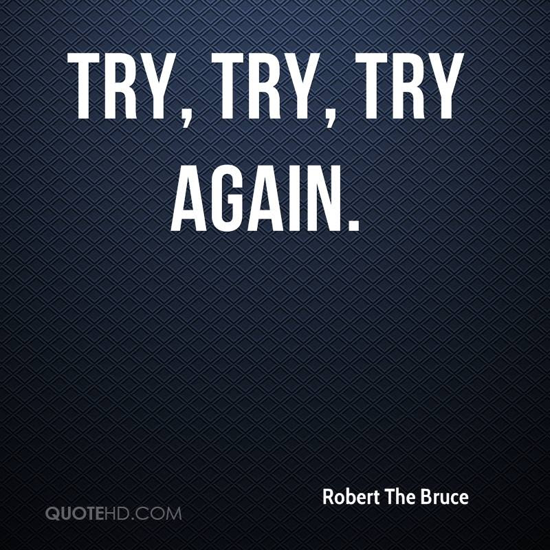 Robert The Bruce Quotes Quotehd