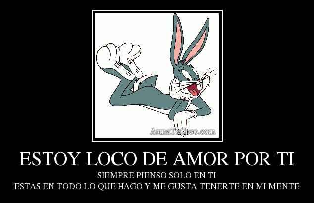 Imagenes Con Frases Estoy Loco De Amor Por Ti Descargar Imagenes