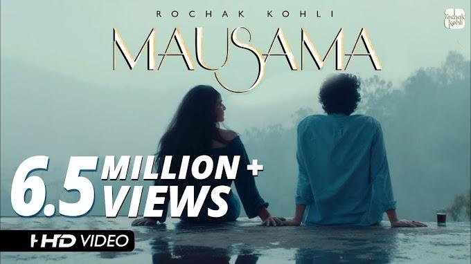 Mausama Lyrics - Rochak Kohli   LYRICSADVANCE