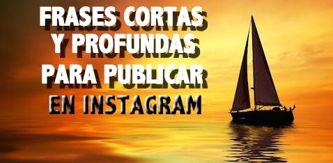 Frases Cortas Y Profundas Para Publicar En Instagram