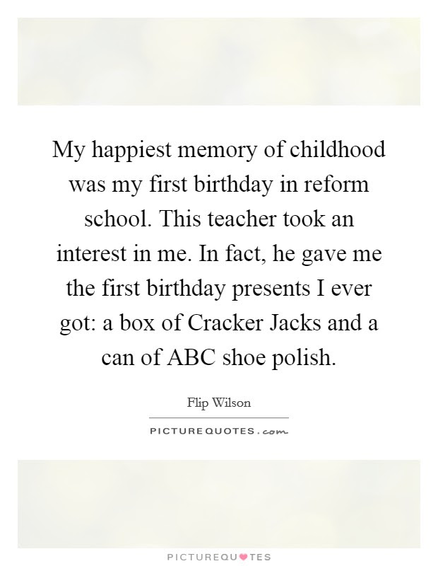Memory Of Childhood Quotes Sayings Memory Of Childhood Picture
