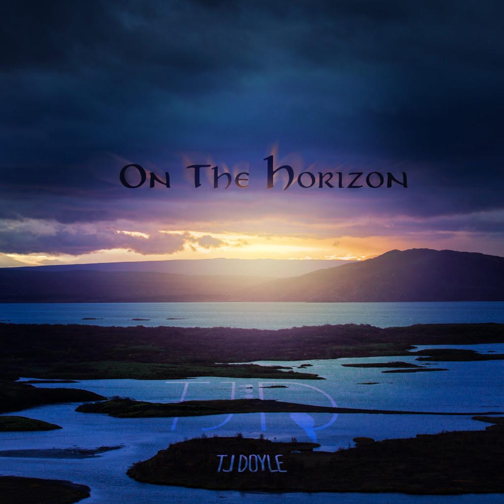 TJ Doyle's On the Horizon
