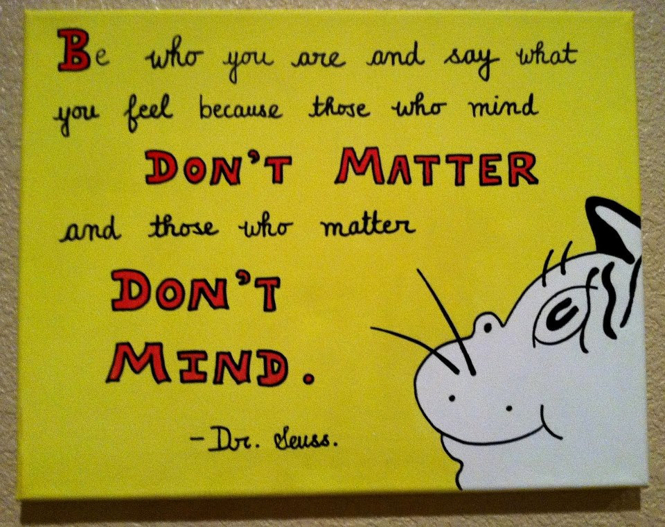 I Love Dr Seuss Some Fave Quotes Spontaneous Smiley
