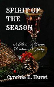Spirit of the Season by Cynthia E. Hurst