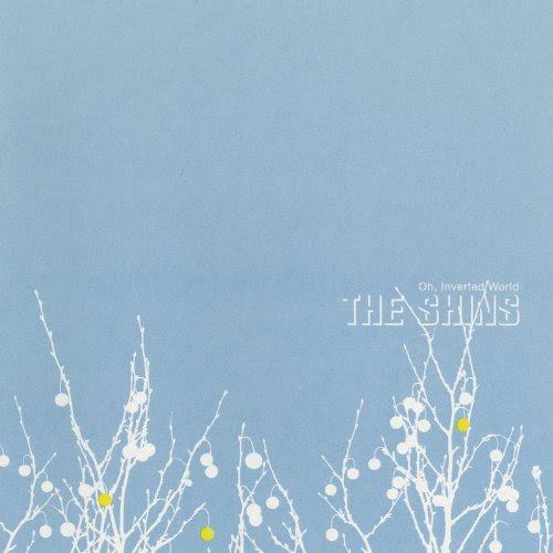 Oh, Inverted World :: The Shins