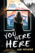 Title: You Were Here, Author: Cori McCarthy
