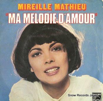 MATHIEU, MIREILLE ma melodie d'amour