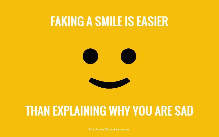 Fake Smile Quotes Fake Smile Sayings Fake Smile Picture Quotes