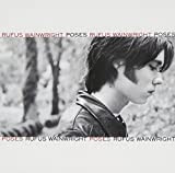 Rufus Wainwright - Poses [Bonus Track]