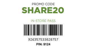 PROMO CODE: SHARE20. IN–STORE PASS. Barcode: 926357533828757. PIN: 9124