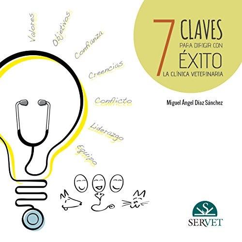 Descargar 7 Claves Para Dirigir Con éxito La Clínica ... @tataya.com.mx