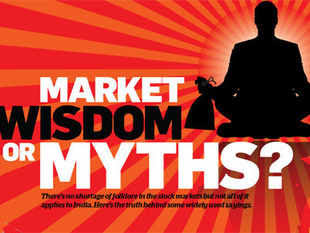 There's no shortage of folklore in the stock markets but not all of it applies to India. Here's the truth behind some widely used sayings.