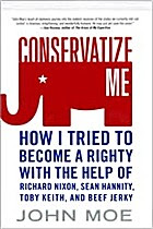 Conservatize Me: How I Tried to Become a…
