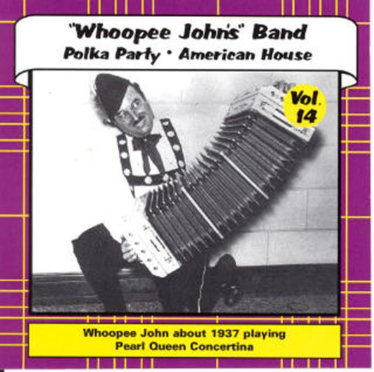 WhoopeeJohnPolka-AmericanHouseVol14CDWeb