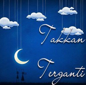 Image result for tak terganti