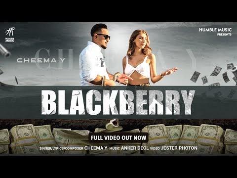 Blackberry ( Full Video )  Cheema Y   Anker Deol   Latest Punjabi Song 2020   Humble Music  