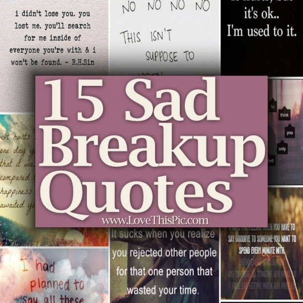 15 Sad Breakup Quotes