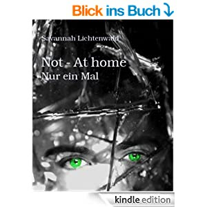 Not - At home: Nur ein Mal