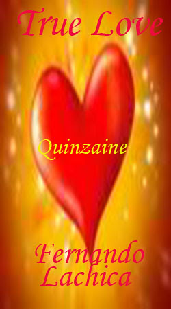 Quinzaine True Love, Life, Family, Relationship