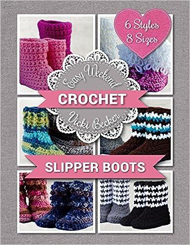Slipper Boots (Easy Weekend Crochet Book 1)