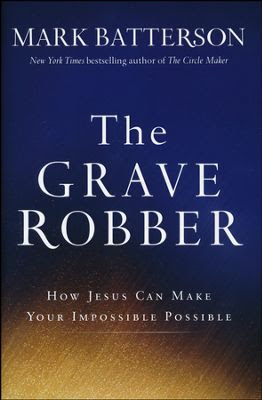 Click to buy your copy of The Grave Robber in the Bible Gateway Store
