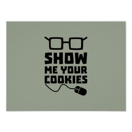 Show me your Cookies Zx363 Poster