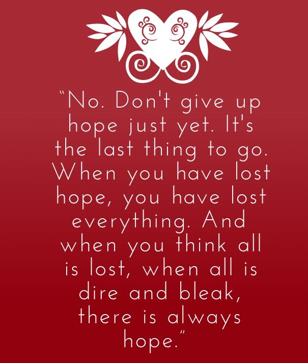 Quotes About Dont Give Up Hope 62 Quotes