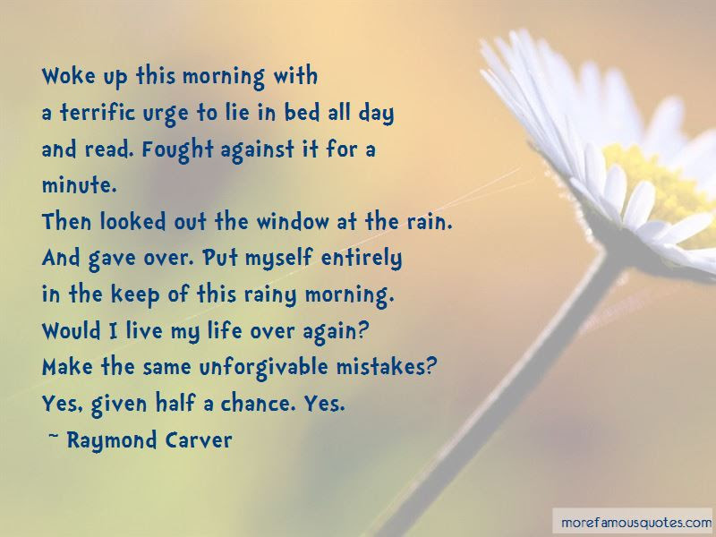 Rain Morning Quotes Top 33 Quotes About Rain Morning From Famous