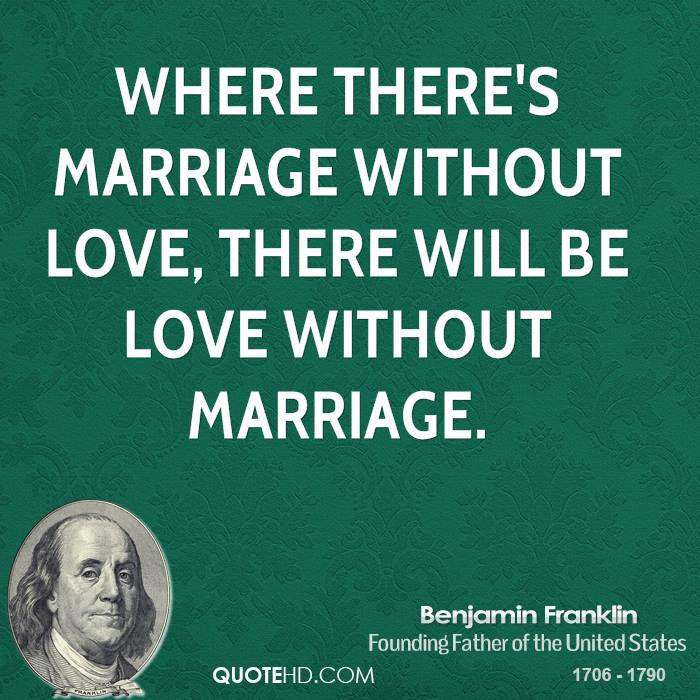 Benjamin Franklin Marriage Quotes Quotehd