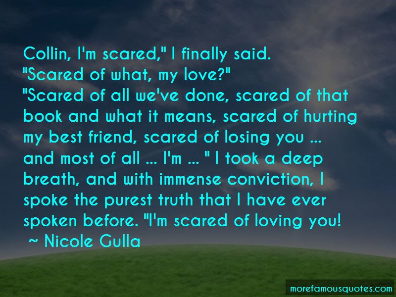Just Scared Of Losing You Quotes Top 16 Quotes About Just Scared Of