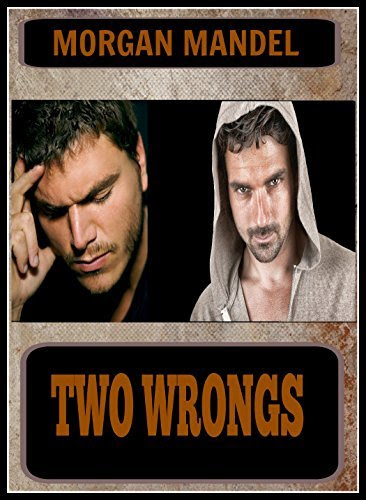 Two Wrongs http://hundredzeros.com/two-wrongs-morgan-mandel