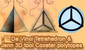 Da Vinci tetrahedron and Jenn 3D tool for visualizing Coxeter polytopes.
